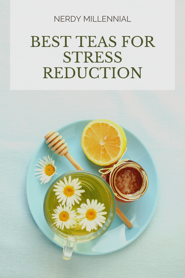 Best Teas for Stress Reduction