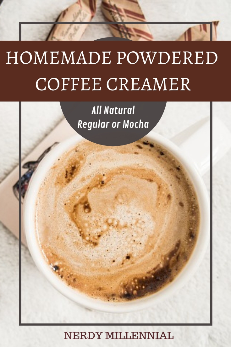 Natural Homemade Powdered Coffee Creamer