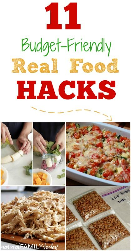 11 Budget-Friendly Real Food Hacks
