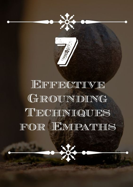 7 Effective Grounding Techniques for Empaths