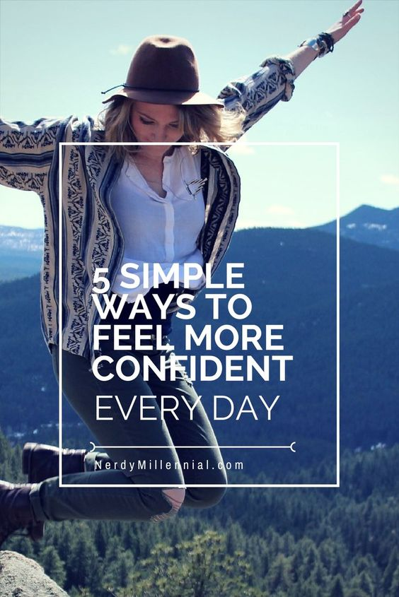 5 Simple Ways to Feel More Confident Every Day