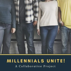 millennials unite a collaborative project
