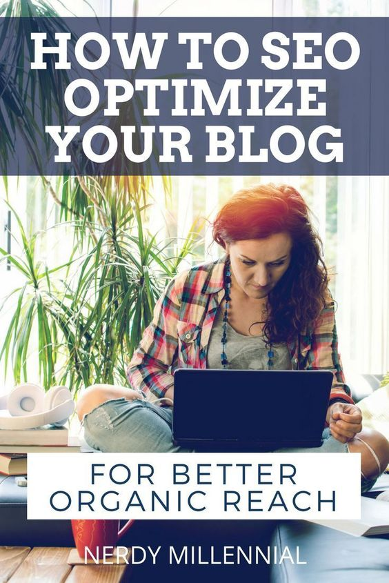 How to SEO Optimize Your Blog for Better Organic Reach
