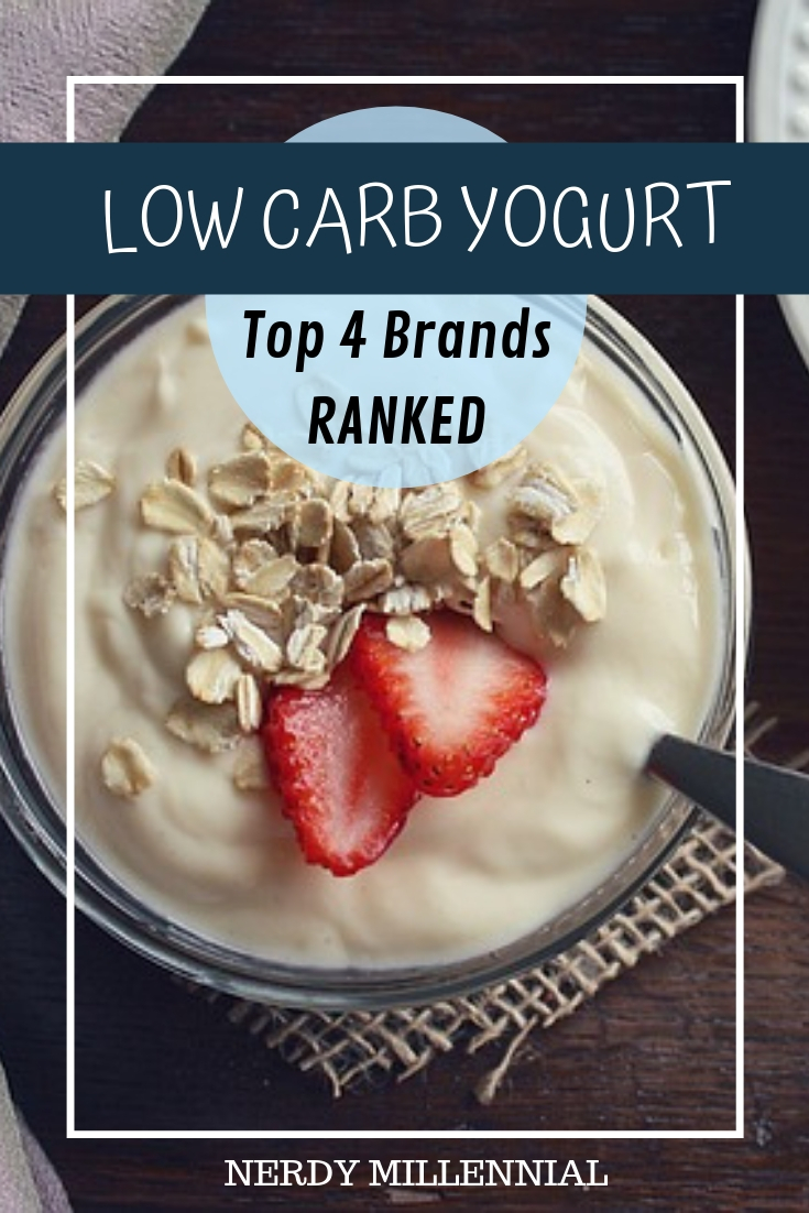 Being a yogurt lover on alow carb dietcan be tough. However, if you are really craving some yogurt, you do have options. Here are 4 low carb yogurt brands that we've ranked based on a variety of factors, including carb count, availability, calories, fat, and protein.