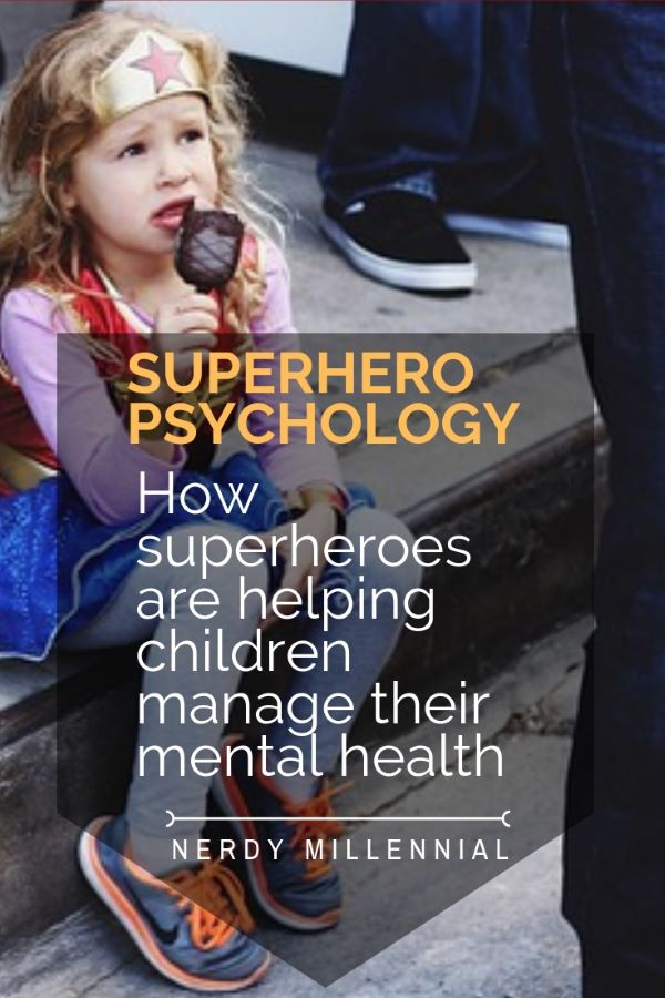 Superhero Psychology: How superheroes are helping children manage their mental health