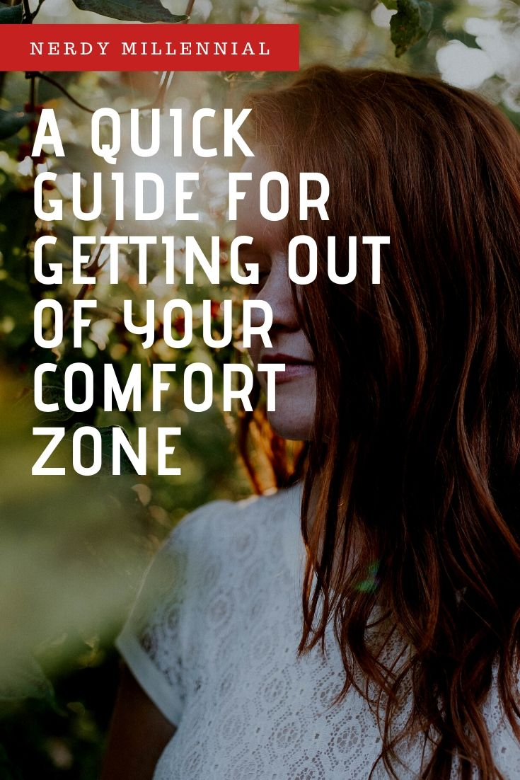 A Quick Guide To Getting Out Of Your Comfort Zone