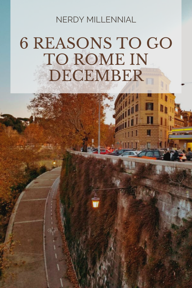6 Reasons to Go to Rome in December