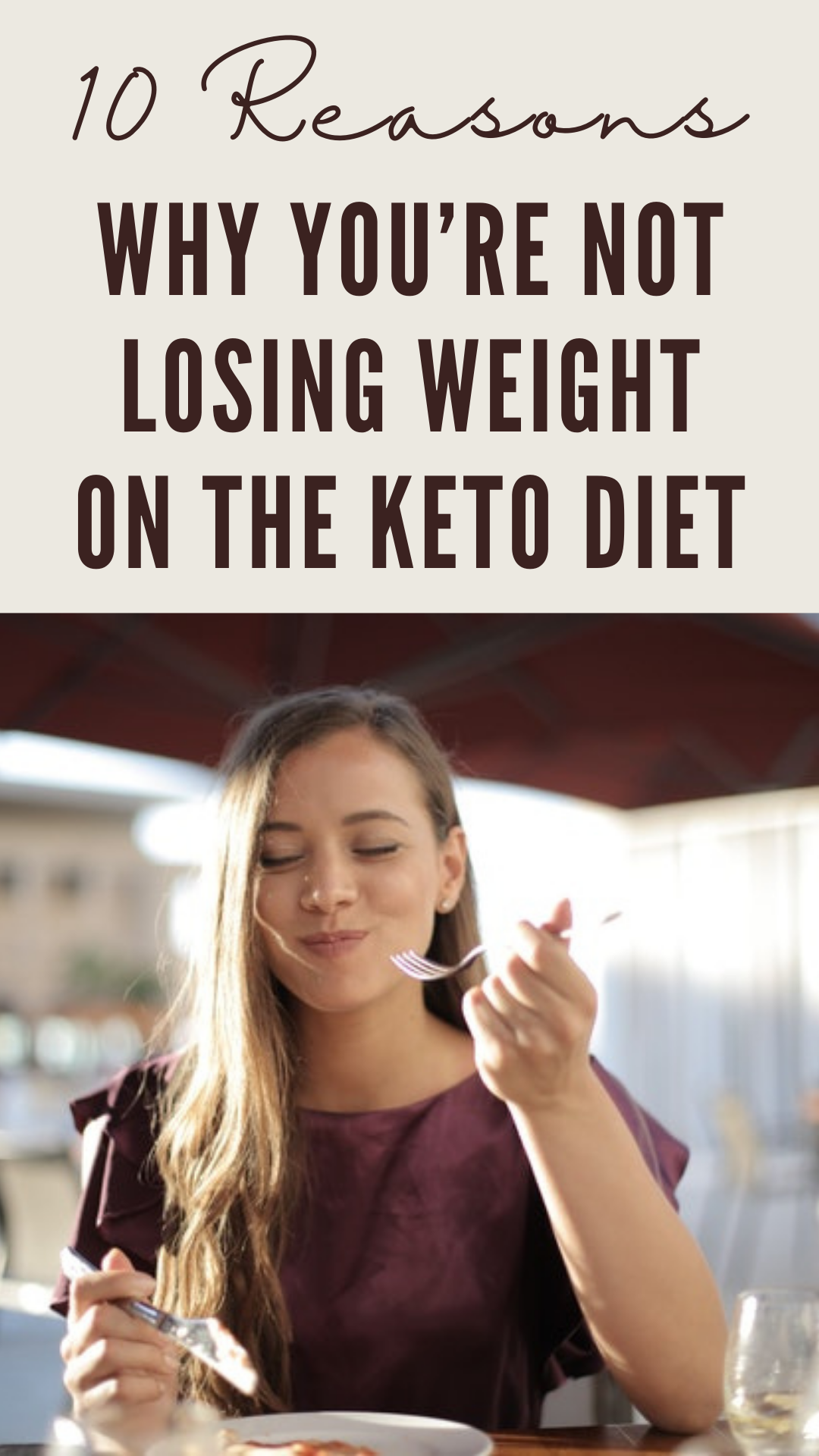 10 Reasons Why You're Not Losing Weight on the Keto Diet