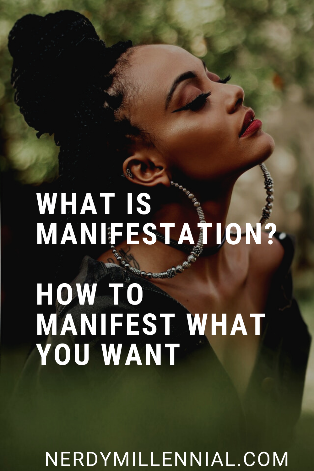 What Is Manifestation? How to Manifest What You Want